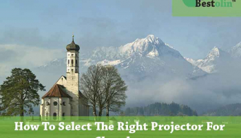 5 Things to Consider to Select The Right Projector For Churches