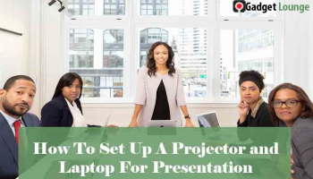 How To Set Up A Projector and Laptop For Presentation