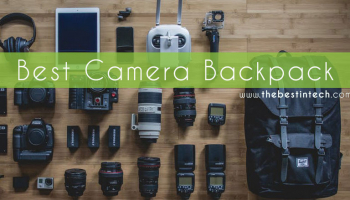 Best Camera Backpack – 2021 Reviews and Top Picks